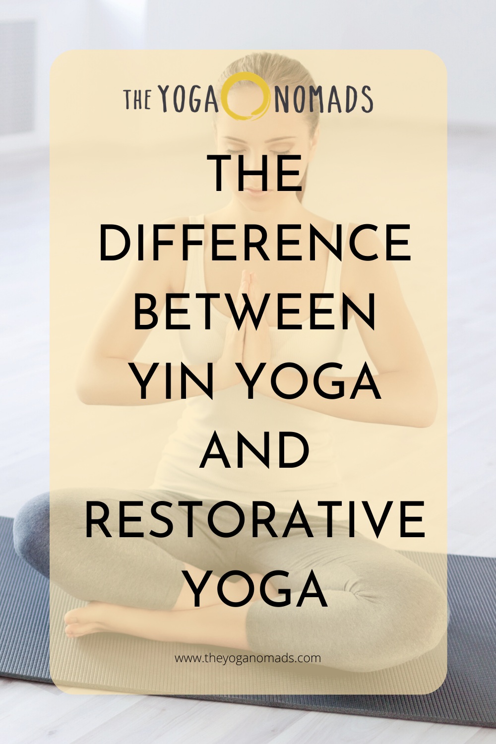 The Difference Between Yin Yoga and Restorative Yoga
