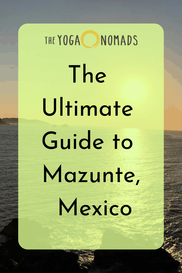 The Ultimate Guide to Mazunte Mexico
