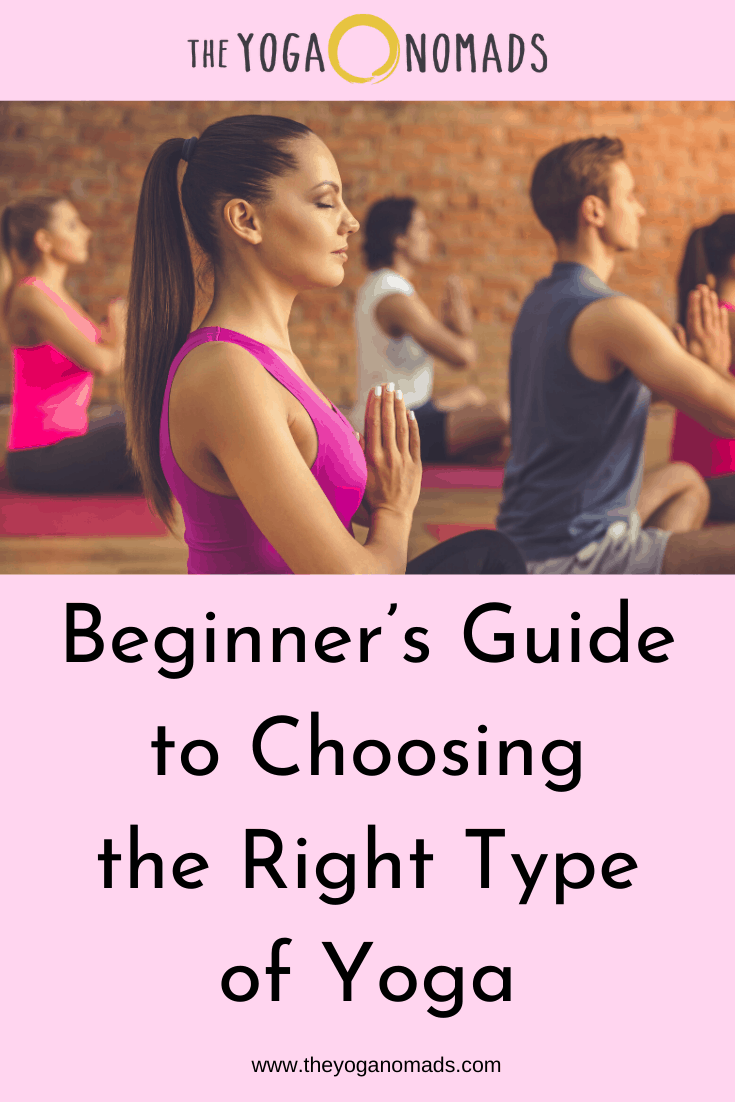 Beginners Guide to Choosing the Right Type of Yoga