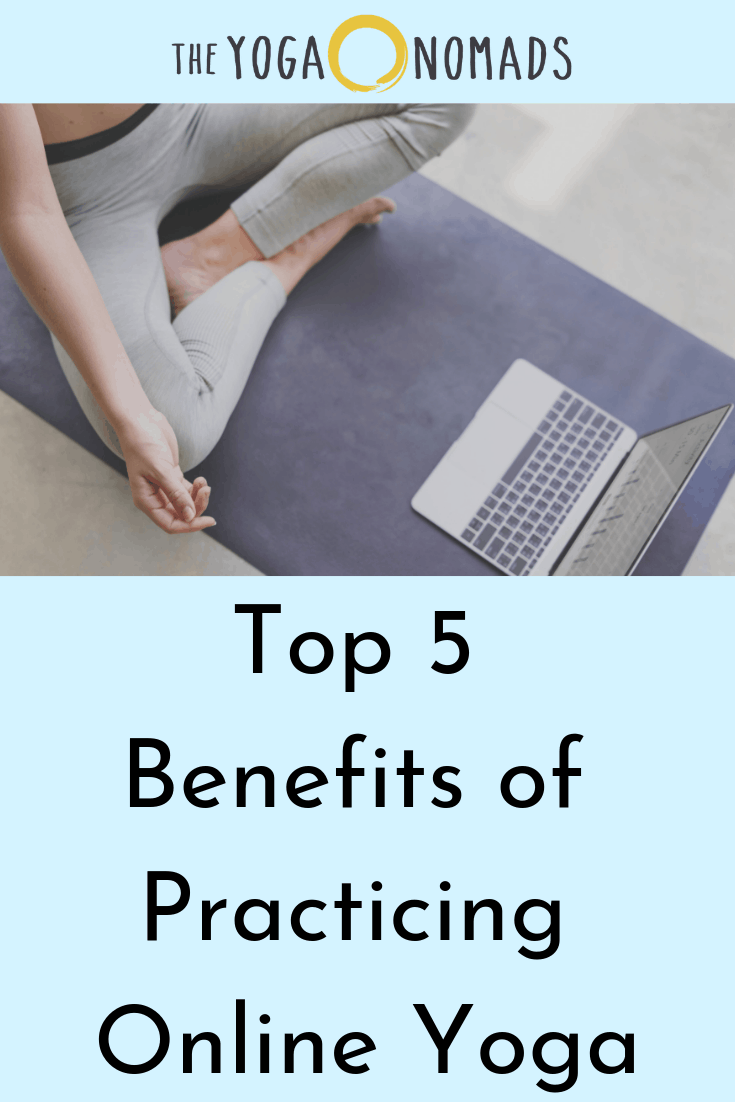 Top 5 Benefits of Practicing Online Yoga
