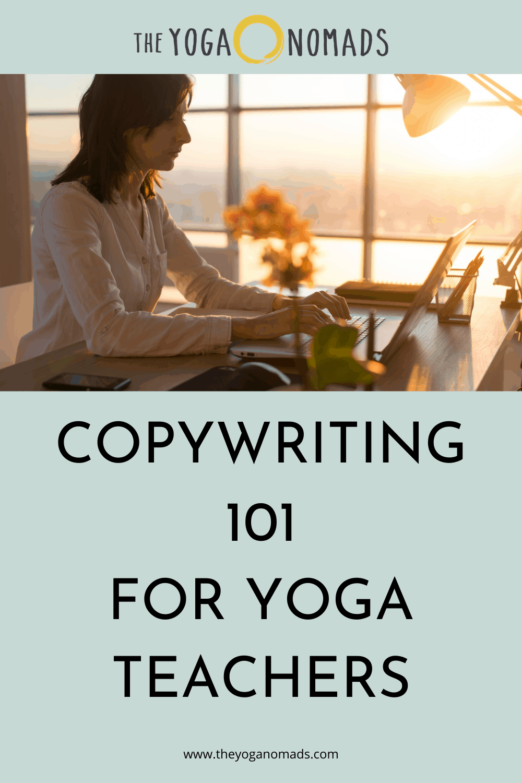 Copywriting 101 for Yoga Teachers