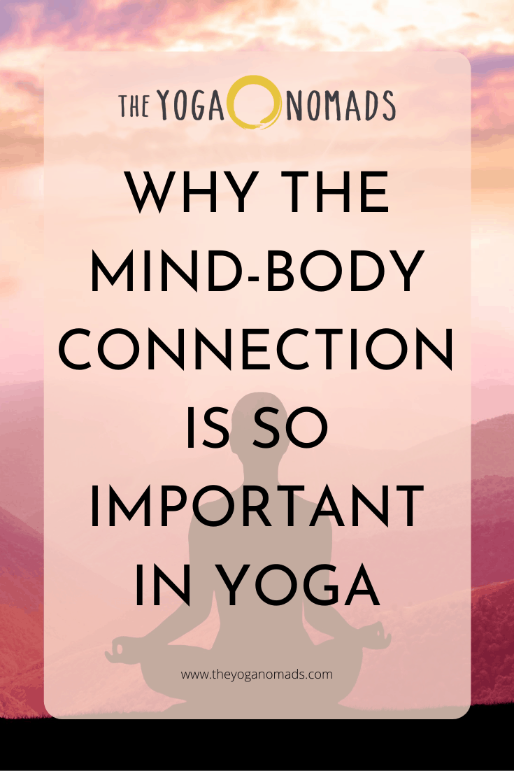 Why the Mind-Body Connection is so Important in Yoga