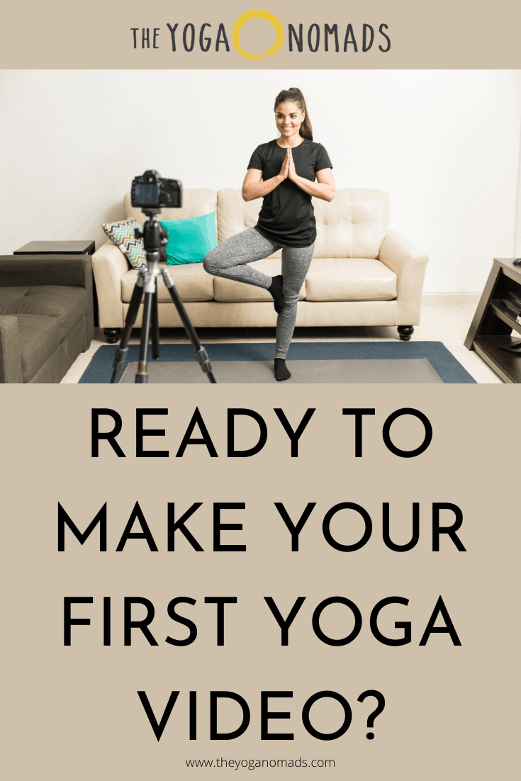 Ready to Make your First Yoga Video